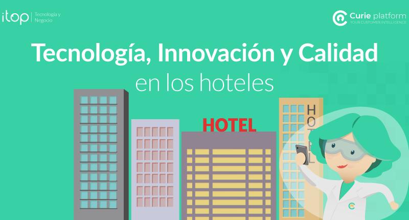 Tecnología-Innovación-y-Calidad-en-los-hoteles-itop
